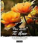 Per dirti Ti Amo: Le più belle frasi d'amore - 21 frasi romantiche illustrate (Italian Edition)