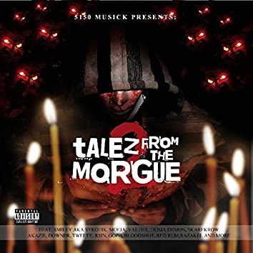 Talez from the Morgue, Vol. 2