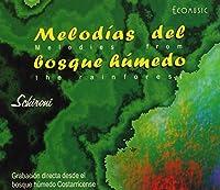 Melodias Del Bosque Humedo