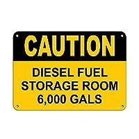 注意ディーゼル燃料貯蔵室6,000ガロンの倉庫 金属板ブリキ看板警告サイン注意サイン表示パネル情報サイン金属安全サイン
