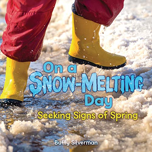 On a Snow-Melting Day: Seeking Signs of Spring (English Edition)