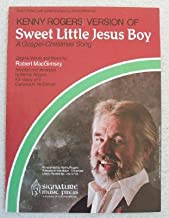 Kenny Rogers' Version of Sweet Little Jesus Boy, a Gospel-christmas Song for Easy Piano with Lyrics