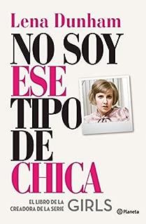 No soy ese tipo de chica (Spanish Edition)
