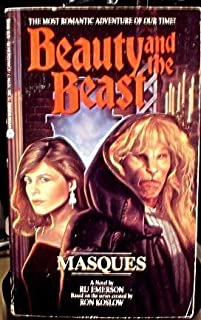 Masques (Beauty and the Beast) by Ru Emerson (1990-08-01)