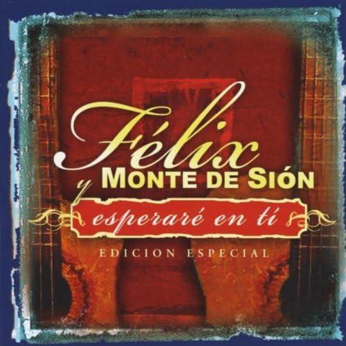 Felix y Monte de Sion
