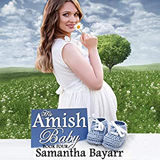 His Amish Baby: Amish Love audiobook cover art
