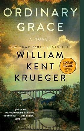 Ordinary Grace by William Kent Krueger(2014-04-01)