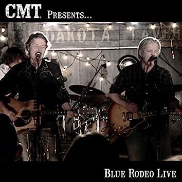 CMT Presents Blue Rodeo Live