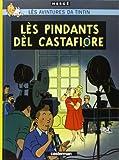 Les Bijoux de la Castafiore: En wallon d'Ottignies