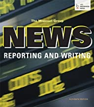 News Reporting and Writing 11th (eleventh) edition by Missouri Group published by Bedford/St. Martin's (2013) Paperback