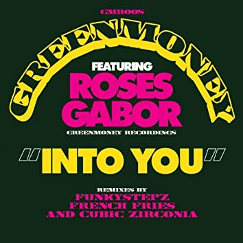 Into You (feat. Roses Gabor)