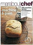 Pain Maison - Spécial machine à pain