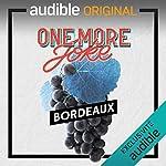 Couverture de One More Joke - à Bordeaux