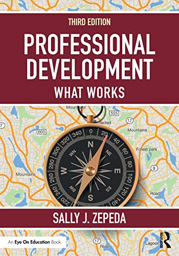 Compare Textbook Prices for Professional Development: What Works 3 Edition ISBN 9781138230156 by Zepeda, Sally J.