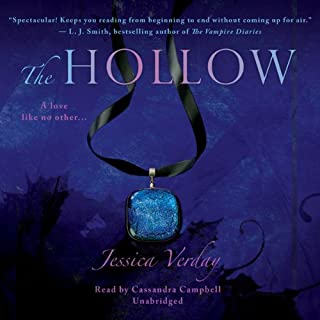 The Hollow     The Hollow Trilogy, Book 1              By:                                                                                                                                 Jessica Verday                               Narrated by:                                                                                                                                 Cassandra Campbell                      Length: 11 hrs and 38 mins     99 ratings     Overall 3.9
