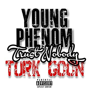 Trust Nobody (feat. Young Phenom)