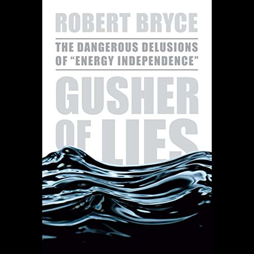 Gusher of Lies audiobook cover art