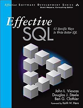 Effective SQL: 61 Specific Ways to Write Better SQL (Effective Software Development Series)