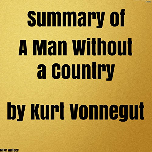 Summary of A Man Without a Country by Kurt Vonnegut audiobook cover art