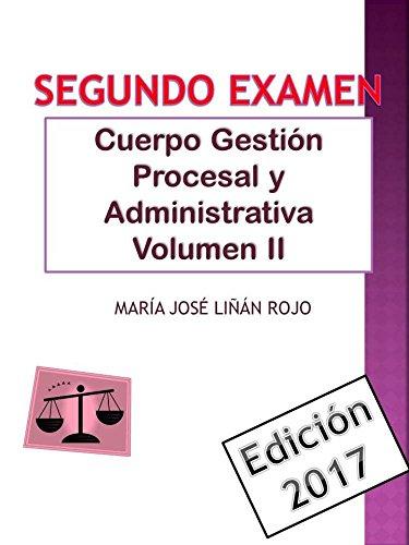 Temario Cuerpo Gestión Procesal y Administrativa Volumen II: SEGUNDO EXAMEN