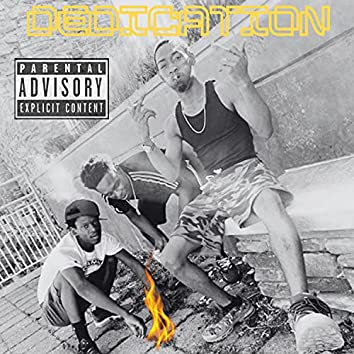 Dedication (feat. Gotti & TBE BigTana)