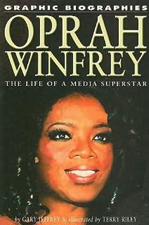 Oprah Winfrey: The Life of a Media Superstar