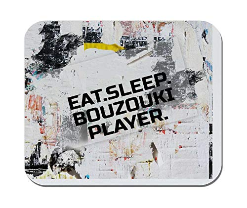 Makoroni - EAT Sleep Bouzouki Player Music Musician - Non-Slip Rubber - Computer, Gaming, Office Mousepad