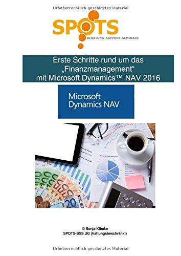 Microsoft Dynamics™ NAV2016 / Erste Schritte rund um Finanzwesen mit Microsoft Dynamics™ NAV2016/Bd. 6