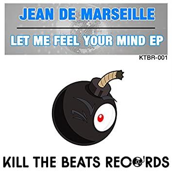 Let Me Feel Your Mind EP