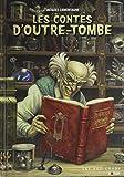 Les contes d'outre-tombe - Suivi de Ichabod Crane, détective de l'occulte