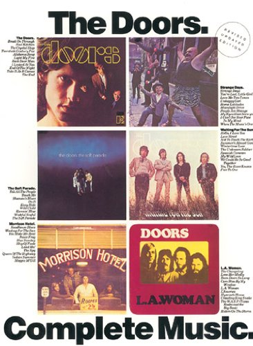 The Doors: Complete Music: Full Piano/vocal Scores with Guitar Chord Symbols and Complete Lyrics