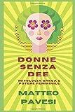 Donne senza Dee: mitologia greca e potere femminile