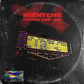 Miénteme (feat. Hache & Wabii)