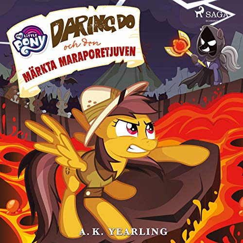 Daring Do och den märkta Maraporetjuven  By  cover art