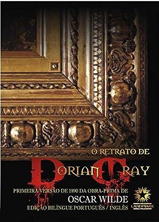 O RETRATO DE DORIAN GRAY - ED. BILINGUE COMENTADA