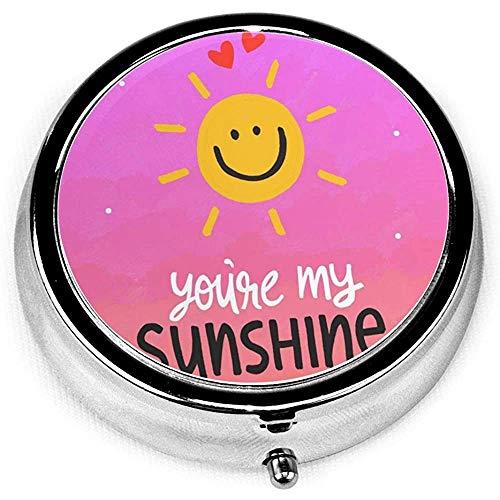 Pastillero redondo; Eres mi sol con un sol sonriente Medicina decorativa portátil Medicina Organizador de vitaminas Almacenamiento Estuche para píldoras de viaje