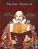 Tales From Shakespeare - Histoires de Shakespeare: Bilingue anglais-français pour les enfants - Bilingual...