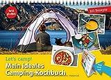 Let's camp! Mein ideales Camping-Kochbuch: 100 Lieblingsrezepte im praktischen Aufstell-Format