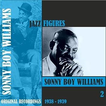Jazz Figures / Sonny Boy Williams (1938 - 1939), Volume 2