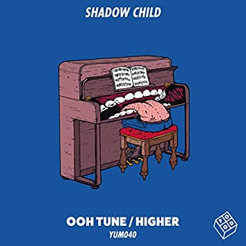 Ooh Tune / Higher