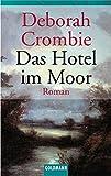 Das Hotel im Moor