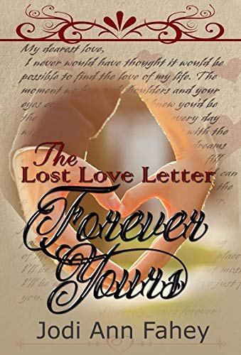 The Lost Love Letter-Forever Yours (English Edition)