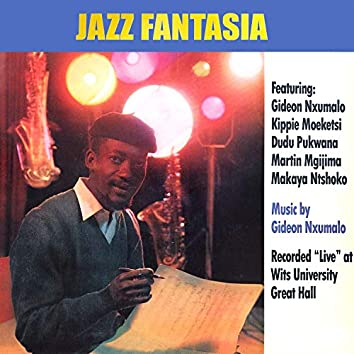 Jazz Fantasia (Live at Wits University Great Hall, Johannesburg, 1962)