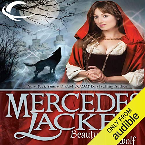 Beauty and the Werewolf: Tales of the Five Hundred Kingdoms, Book 6