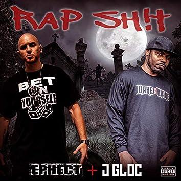 Rap Shit (feat. J-Gloc)
