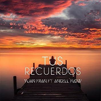 Tus Recuerdos (feat. Angell Flow)