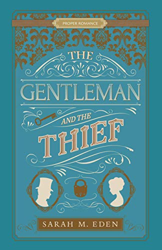 The Gentleman and the Thief (Proper Romance Book 3)