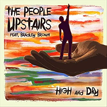 High and Dry (feat. Bradley Brown)