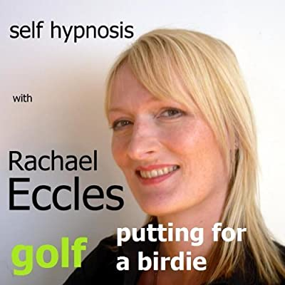 Golf: Putting for a Birdie, Focus & Confidence, Self Hypnosis, Hypnotherapy CD