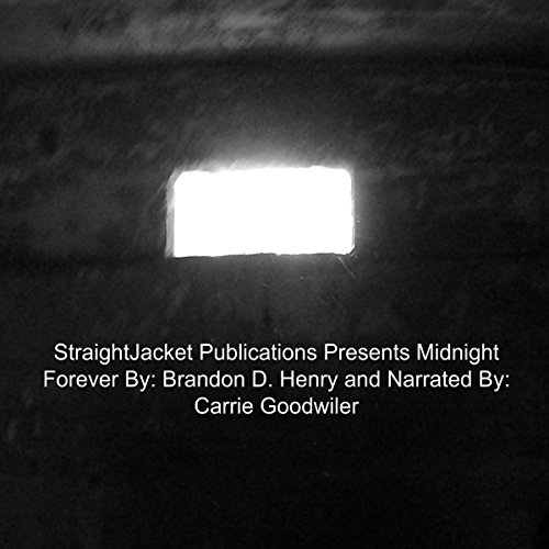 StraightJacket Publications Presents Midnight Forever audiobook cover art